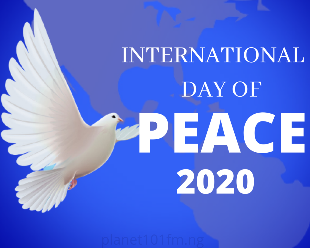Federal government urged to double efforts in ensuring lasting peace across Nigeria as world marks 2020 International Day of Peace